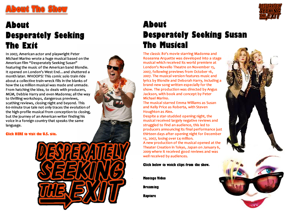 Desperately Seeking The Exit - About The Show